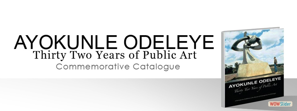 Ayokunle Odeleye: Thirty Year of Public Art
